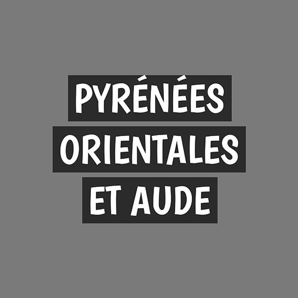 Pyrénées Orientales et Aude